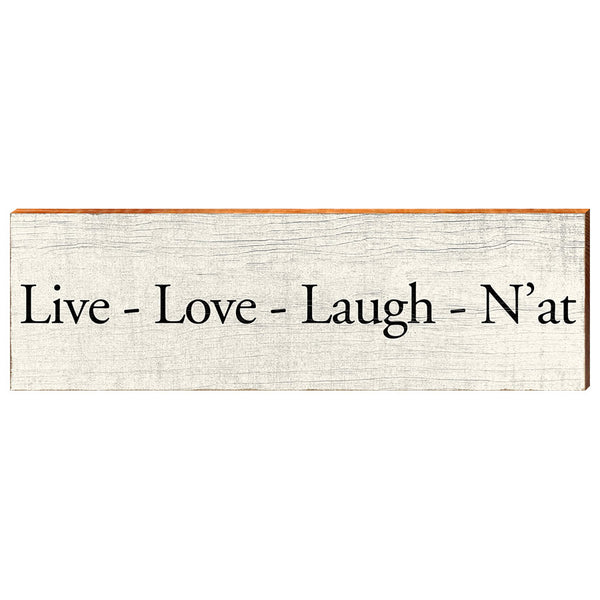 Live - Love - Laugh - N'at-YINZERshop.com