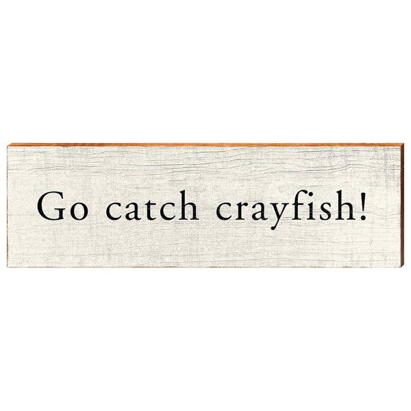 Go catch crayfish!-YINZERshop.com