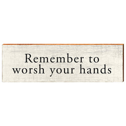 Remember to Worsh ( Wash ) Your Hands-YINZERshop.com