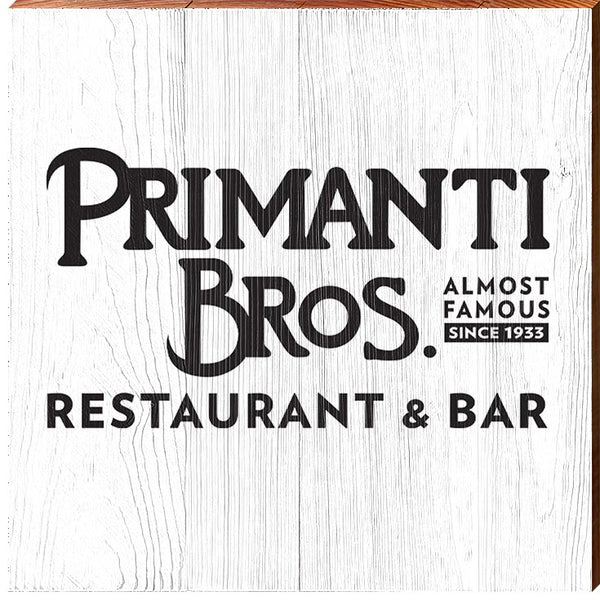Primanti Bros. | Almost Famous | Real Wood Sign