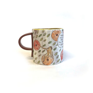 You Are Not A Girl, You Are A Flower Mug