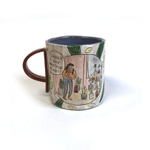 Load image into Gallery viewer, Should I Buy Another Plant Mug