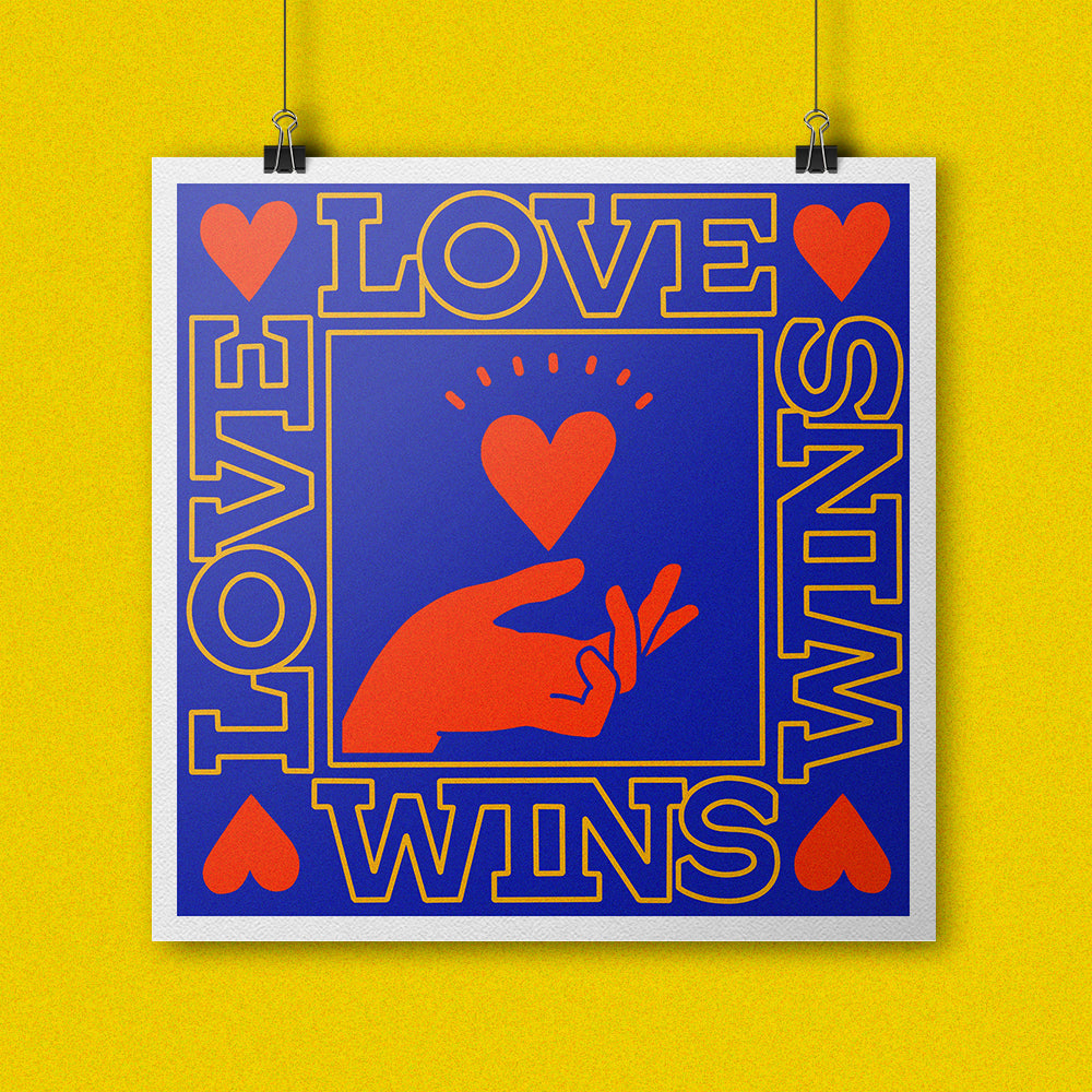 Love Wins (Fundraiser Print)