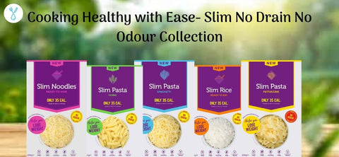 Cooking Healthy with Ease- Slim No Drain No Odour Collection