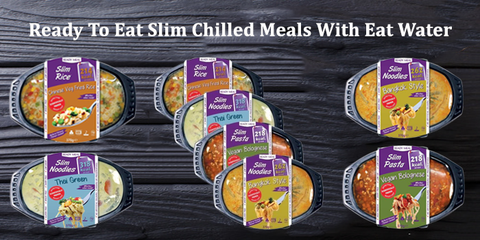 Make Eating Well Extremely Easy with Eat Water Slim Chilled Meals