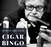 Cigar Bingo Card: Speakeasy Event : June 14, 2020 Noon PST