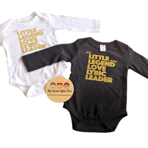 Organic Cotton BODYSUIT/ONESIE  My Little...... Legend, love, lyric, leader