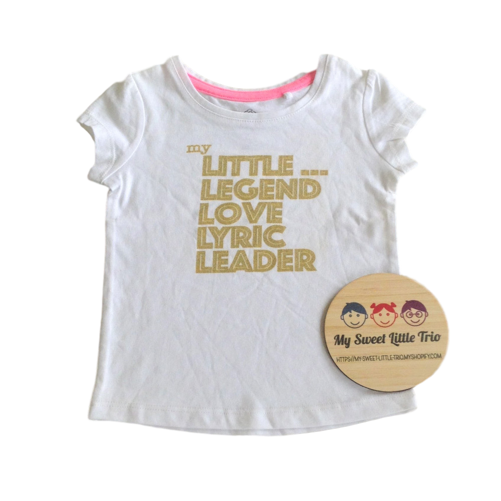 Organic Cotton Top My Little...... Legend, love, lyric, leader