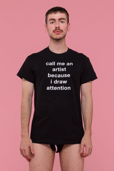 Draw Attention T-Shirt (Black)