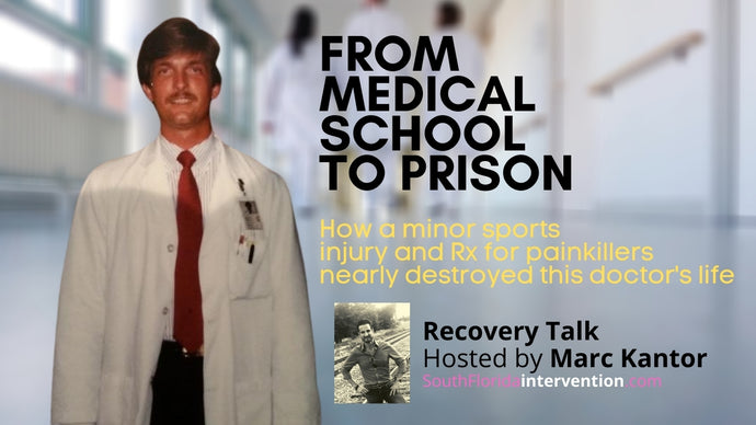 From Medical School to Prison: How addiction nearly destroyed this doctor's life