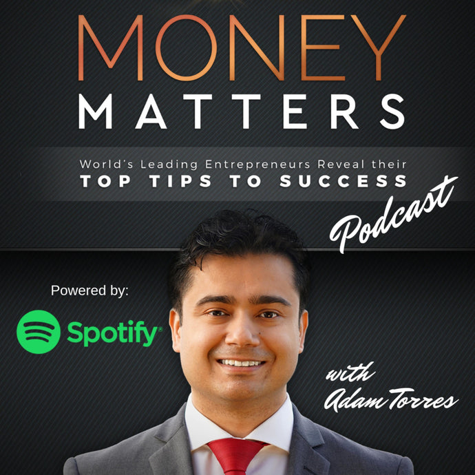 Adam Torres Interviewed Marc Kantor on the Podcast Money Matters