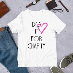 Do It For Charity #2 T-Shirt