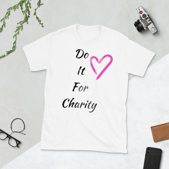 Do it For Charity #1 T-Shirt