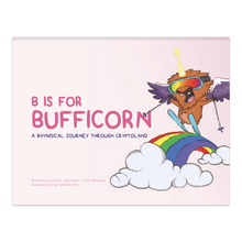 Load image into Gallery viewer, B is for Bufficorn Children's Book