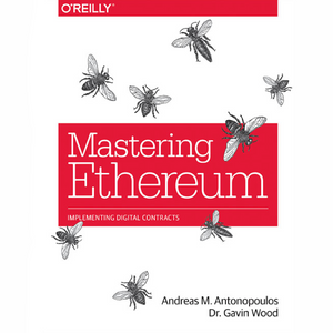 Andreas M. Antonopoulos Unsigned Mastering Ethereum (Unsigned)
