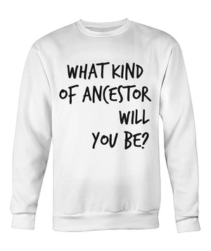 Open image in slideshow, Good Ancestors Sweatshirt - Lt