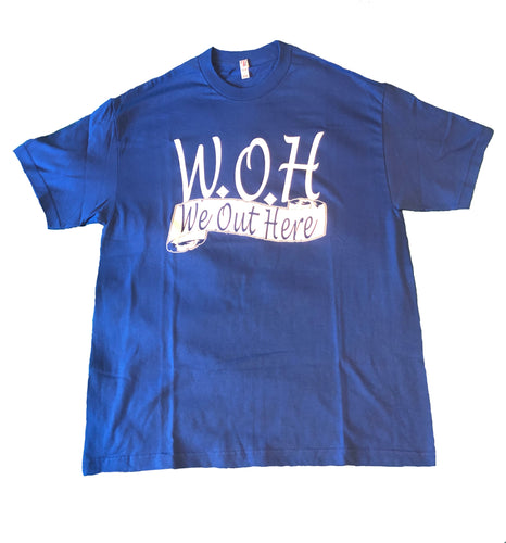 Blue W.O.H We Out Here Shirt