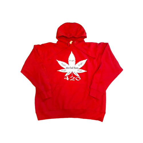 We Out Here High 420 Hoodie - Red