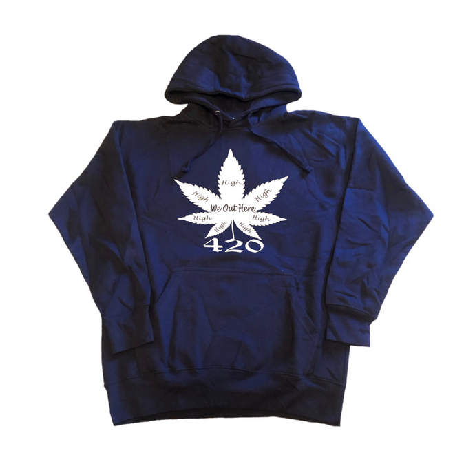 We Out Here High 420 Hoodie - Navy Blue