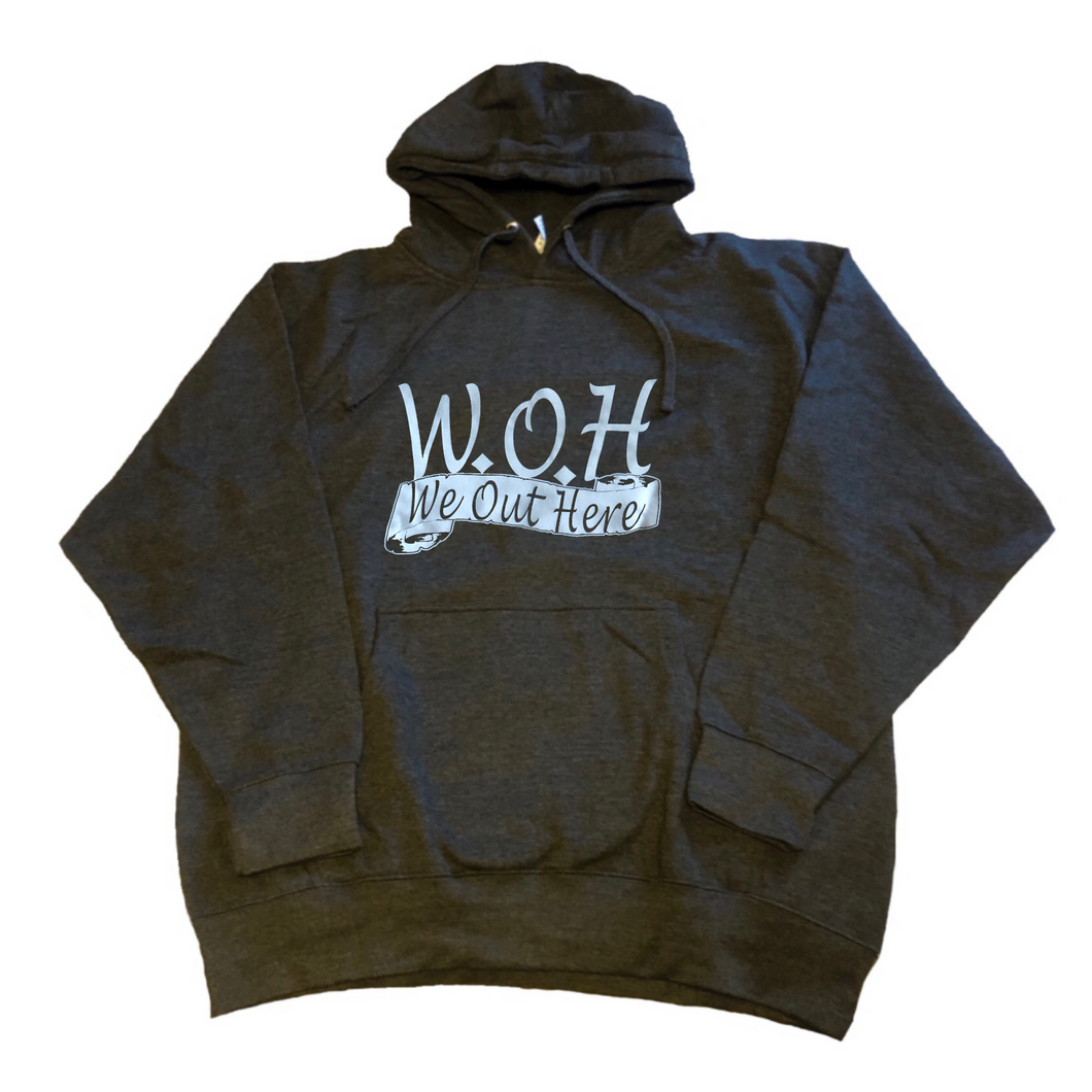 W.O.H We Out Here Hoodie - Charcoal Grey