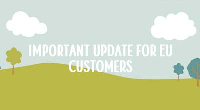 Important update for EU Customers