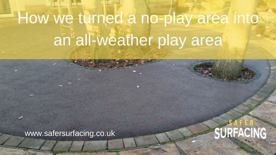 How we turned a no play area into an all weather play surface