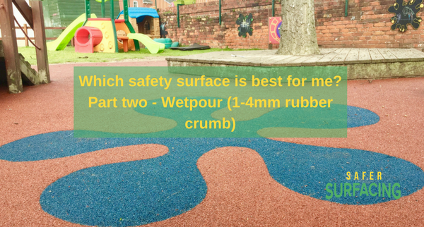 Which safety surface is best for me? Part two – wetpour (1-4mm rubber crumb)