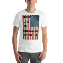 Load image into Gallery viewer, Black Lives Are American Lives Tee