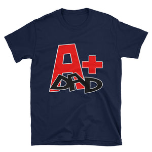 Fathers Day T-Shirt: A+ (Plus) Dad, Black and Navy