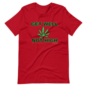 Get Well Not High Kaneh Kulture T