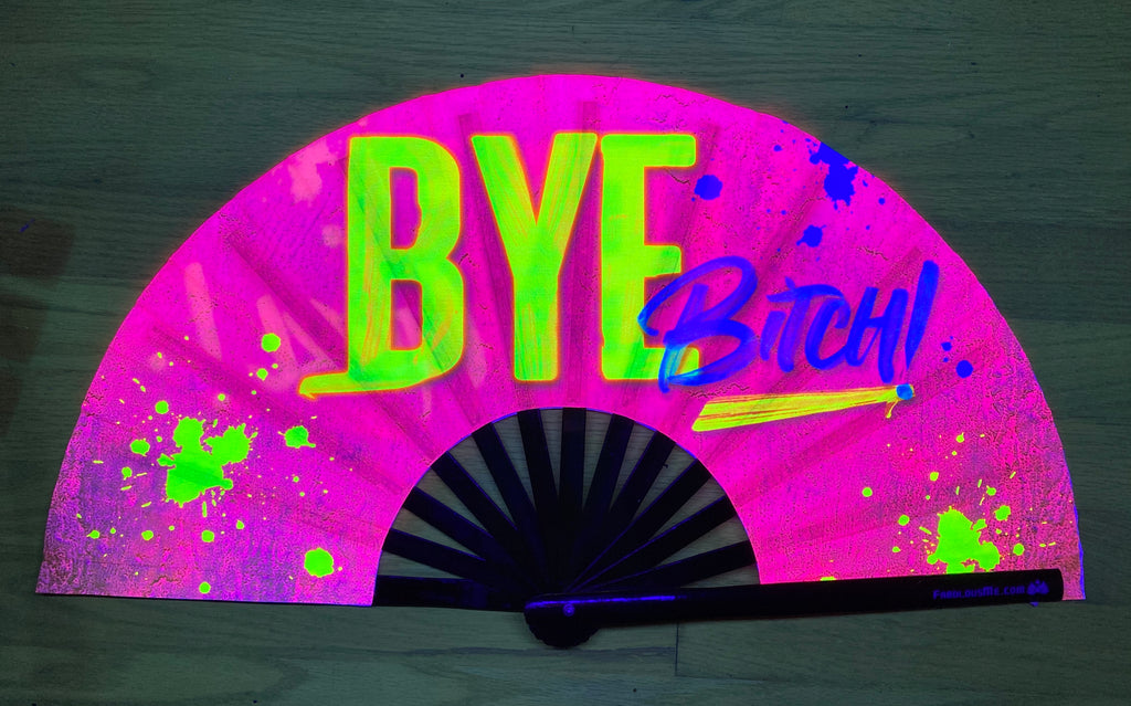 bye bitch circuit party uv glow bamboo hand fan by fabulous me