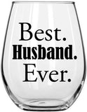 Best Husband Ever 15oz Stemless Wine Glass - Unique Present for Him, Hubby, Men, Husband from Wife - Romantic Idea for Anniversary, Birthday, Valentines Day