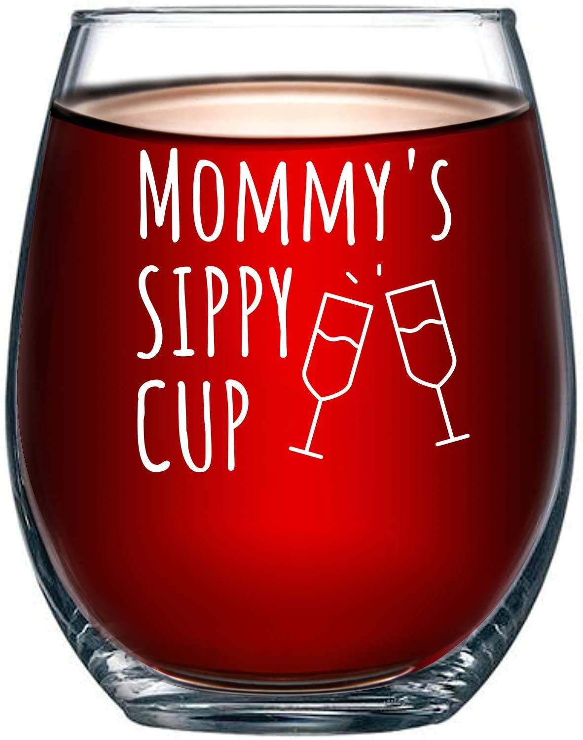Mommy's Sippy Cup Funny Wine Glass Present for Mom, Idea for Her, Birthday for Mom 15oz