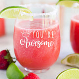 You're Awesome Funny 15oz Stemless Wine Glass Unique Birthday Ideas Men or Women, Novelty for Office Coworker or Best Friend, Great for Wine Lovers