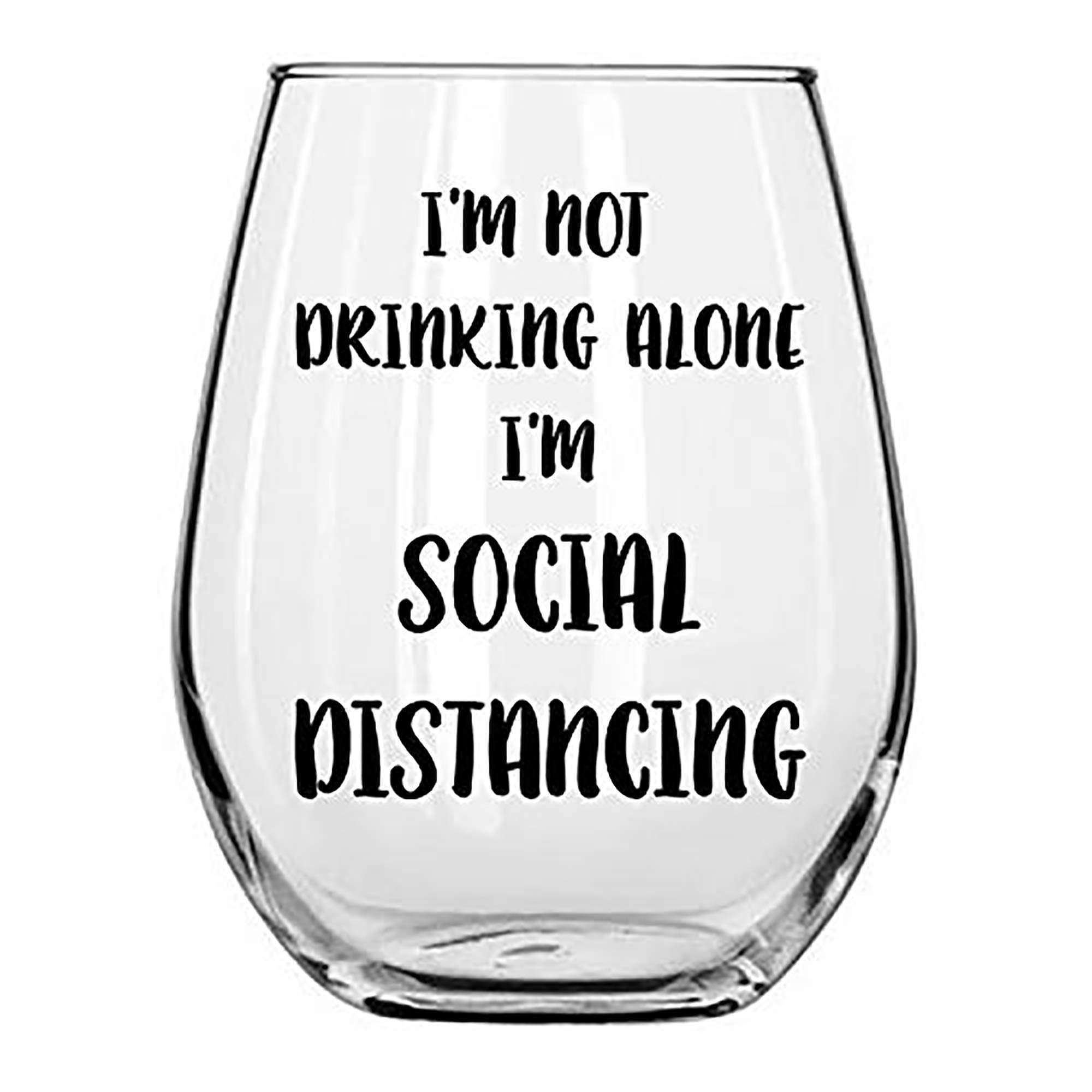 I'm Not Drinking Alone I'm Social Distancing Funny Stemless Glass by Momstir