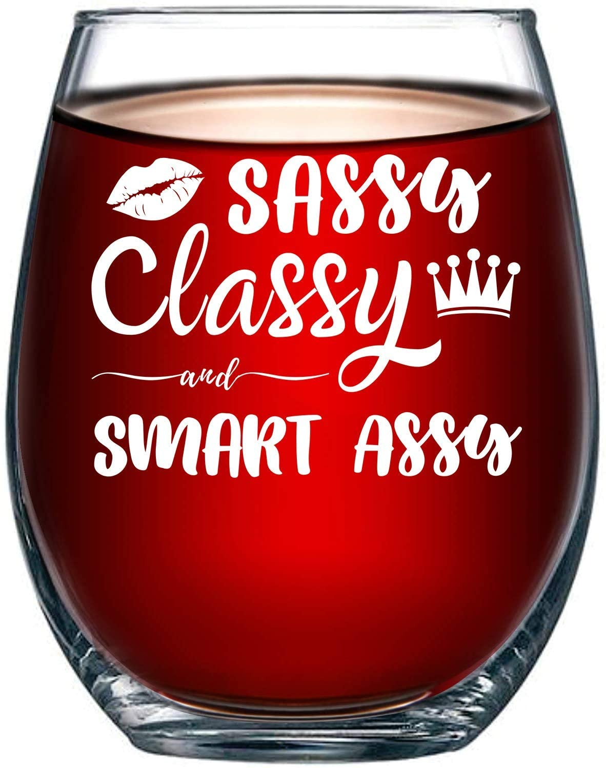 Sassy Classy and Smart Assy Funny Stemless Wine Glass for Women, Her, Best Friend 15oz