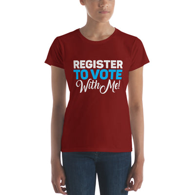 Women's Register to Vote With Me t-shirt short sleeve