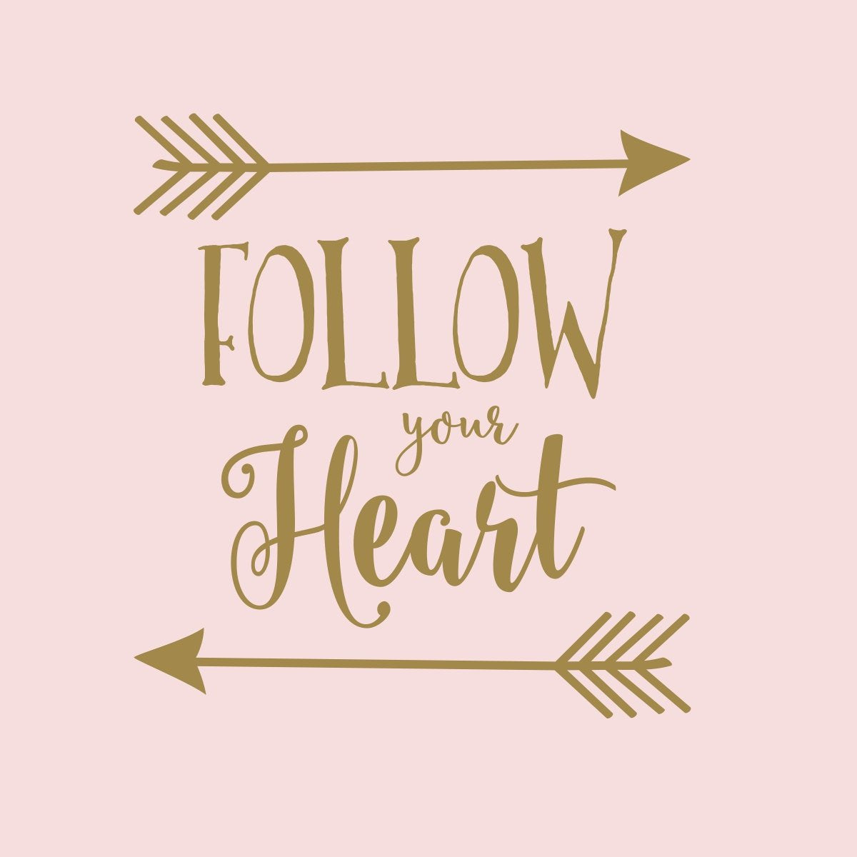 Follow Your Arrow DECAL | Gold Nursery Decor | Rustic Nursery Decor | Follow Your Heart | Follow Your Dream