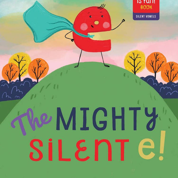 The Mighty Silent E! Hardcover Book - Two Little Birds Boutique