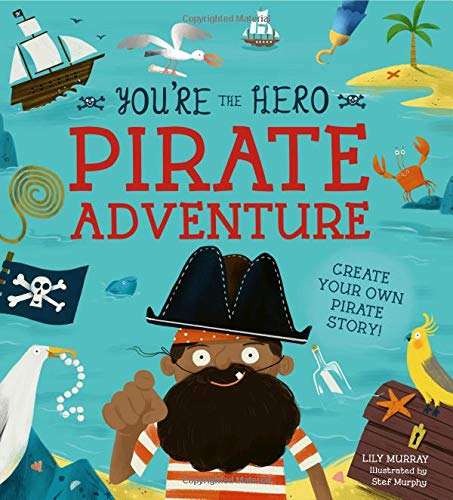 You're the Hero - Pirate Adventure create your own story - Two Little Birds Boutique