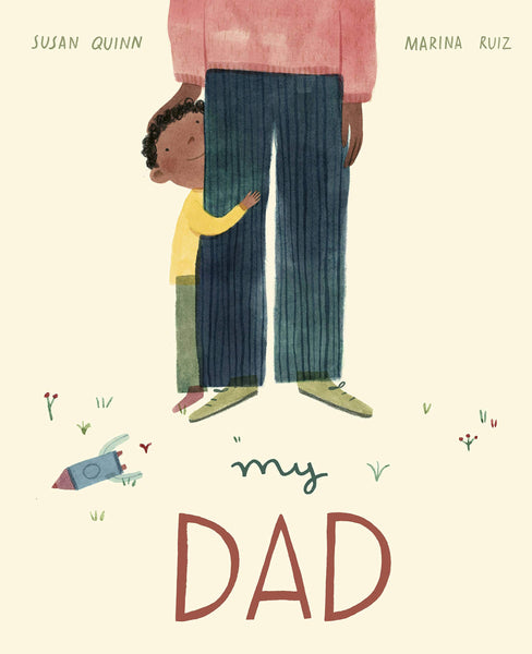 My Dad - A Joyous Celebration of Everything Fathers do - Hardcover Book - Two Little Birds Boutique