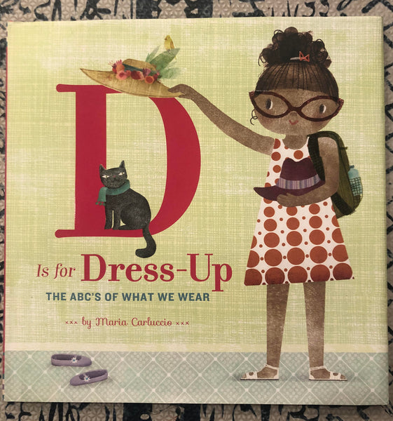 D is for Dress Up - The ABC's of What We Wear - Two Little Birds Boutique