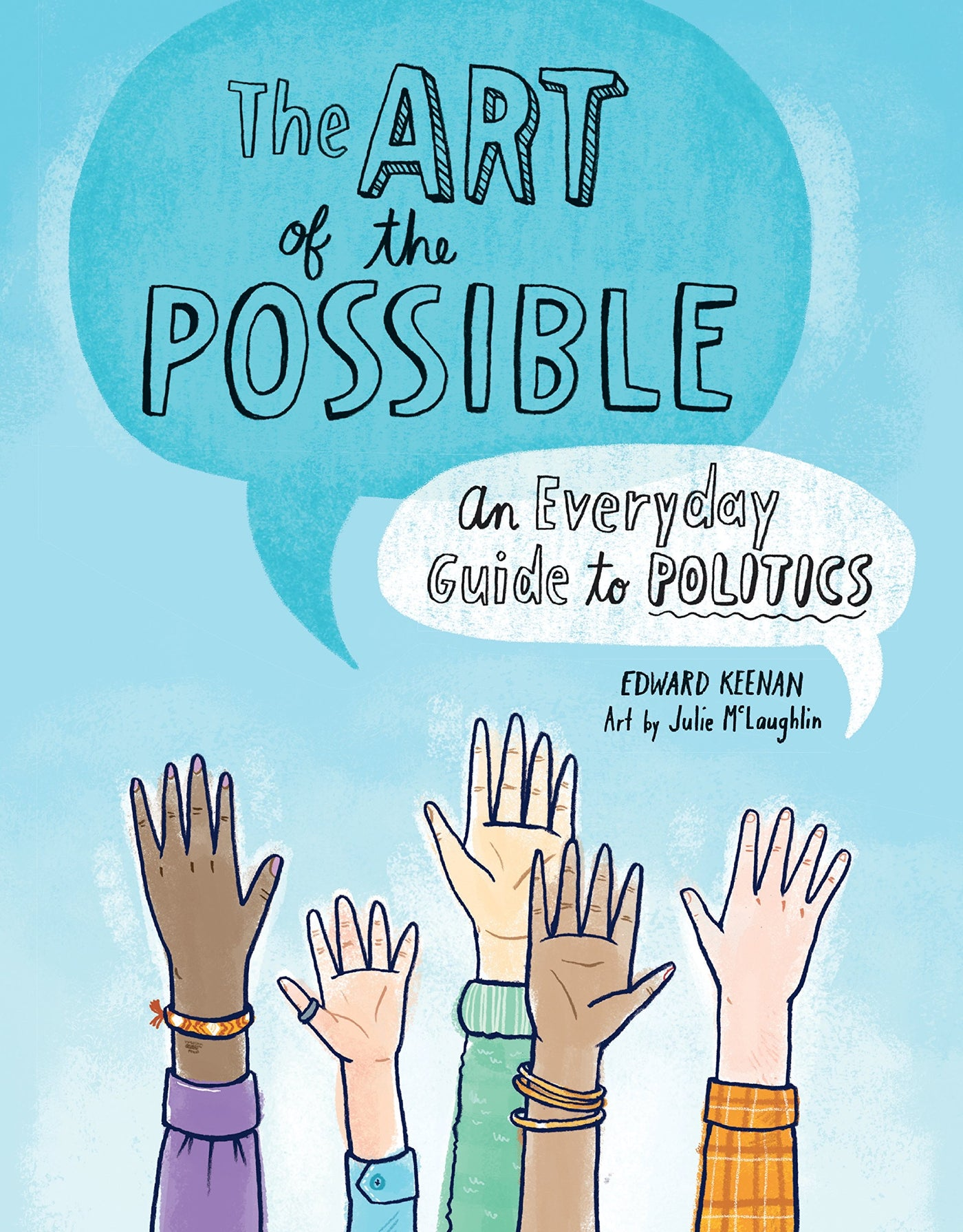 The Art of the Possible an Everyday Guide to Politics Book - Two Little Birds Boutique