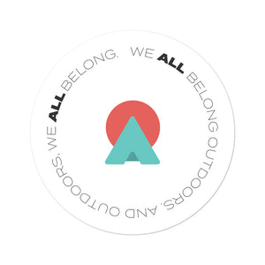 """We All Belong"" Sticker"