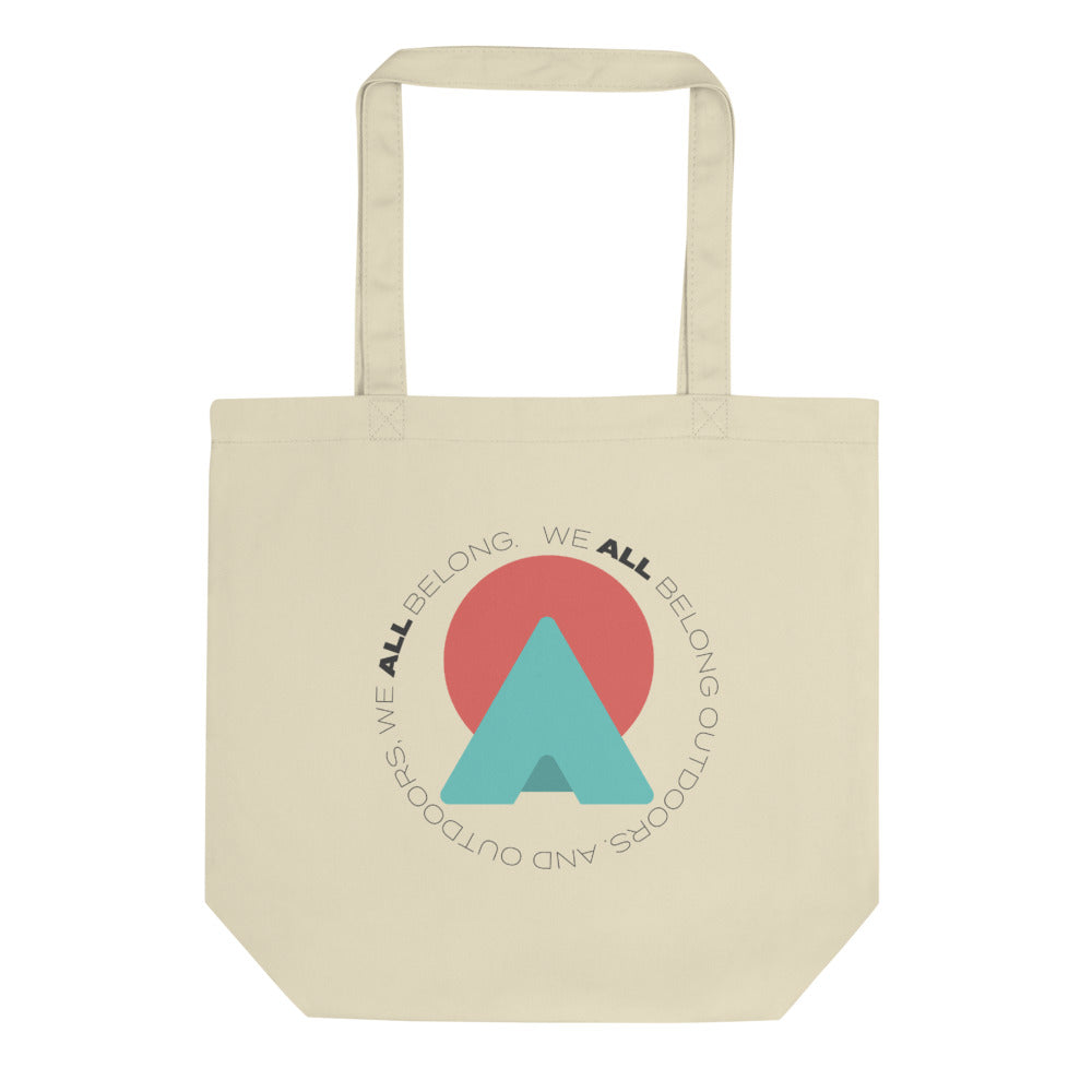 """We All Belong"" Tote Bag"