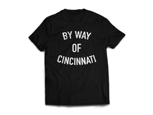 By Way Of Cincinnati