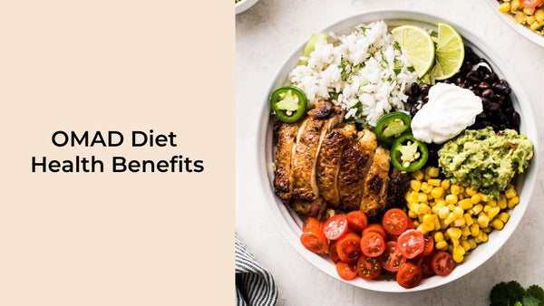 OMAD Diet Health Benefits