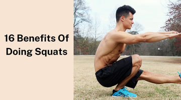 16 Benefits of Doing Squats
