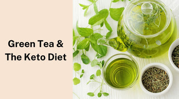 Is Green Tea Good for The Keto Diet?