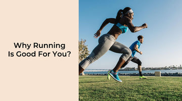 Why Running Is Good For You?